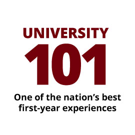 University 101 One of the nation's best first-year experiences